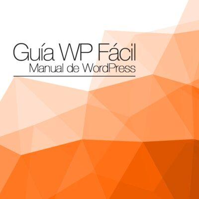 Guía WP Fácil